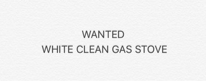 Wanted : Clean White Gas Stove in Yorkville, Illinois