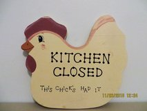 """""""KITCHEN CLOSED THIS CHICK'S HAD IT"""" Vintage Chicken Wall Plaque in Glendale Heights, Illinois"""