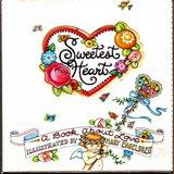 2000 Mary Engelbreit Sweetest Heart - A Book About Love in Palatine, Illinois