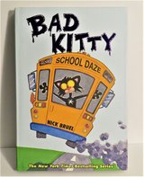 Bad Kitty School Daze Hard Cover Book by Nick Bruel in Chicago, Illinois