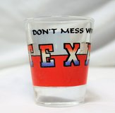 Shot Glass TEXAS Don't Mess with Flag Tequila Beer Bar Drink Party Wine Liquor in Kingwood, Texas