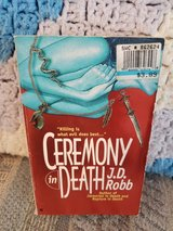 Ceremony in Death by J.D. Robb  aka Nora Roberts,  Book #5 in Byron, Georgia