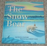 The Snow Bear Childrens Hard Cover Book Age 6 - 8 in Yorkville, Illinois