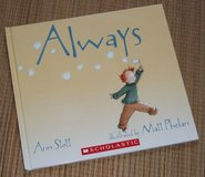 "Scholastic ""ALWAYS"" Childrens Hard Cover Book Age 2 - 5 * Grade Kindergarten in Chicago, Illinois"