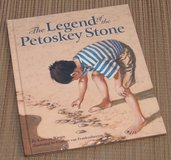 The Legend of The Petoskey Stone Hard Cover Book Age 4 - 10 Lake Michigan The Great Lakes Legend... in Morris, Illinois