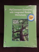 Myclassroom Examples w/ Integrated Review Worksheets for College Algebra Co-Requisite Solution 1... in Conroe, Texas