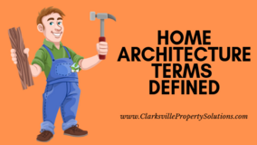 Home Architecture Terms Defined inClarksville in Fort Campbell, Kentucky