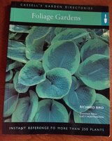 Foliage Gardens - Instant Reference to More Than 250 Plants in St. Charles, Illinois