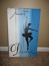 """""""Just Dance..."""" Wooden Pallet Sign in Glendale Heights, Illinois"""