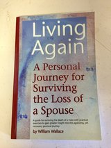 Living Again - A Personal Journey for Surviving the Loss of a Spouse in Glendale Heights, Illinois