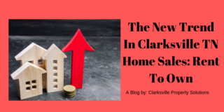 The New Trend InClarksville TN Home Sales: Rent To Own in Fort Campbell, Kentucky