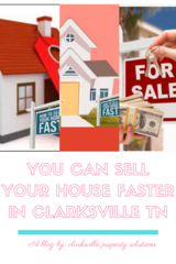 How To Sell Your House Faster? in Clarksville, Tennessee