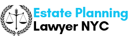 Estate Planning Lawyer NYC in Fort Drum, New York
