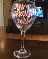 'Don't Drink & Draw' Wine Glass in Yorkville, Illinois