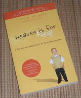Heaven Is for Real A Little Boy's Astounding Story of His Trip to Heaven and Back Soft Cover Book in Yorkville, Illinois