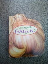 Cooking with garlic hardcover in Camp Lejeune, North Carolina