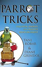 Book: Parrot Tricks: Teaching Parrots with Positive Reinforcement Hardcover in Houston, Texas
