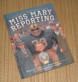 Miss Mary Reporting True Story of Sportswriter Mary Garber Hard Cover Book in Joliet, Illinois