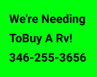 Wanted Tobuy A Rv Travel Trailer in Houston, Texas