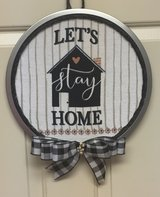 Let's Stay Home plaque wreath. in Fort Knox, Kentucky