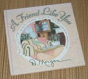Vintage 1999 A Friend Like You Hard Cover Book in Joliet, Illinois