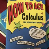 How to Ace Calculus by Colin Adams in Plainfield, Illinois