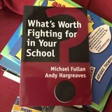What's Worth Fighting for in Your School by Michael Fullan in Plainfield, Illinois