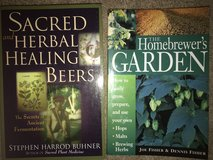 2 Beer Books (The Homebrewer's Garden & Sacred and Herbal Healing Beers) in St. Charles, Illinois