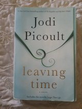 Leaving Time by Jodi Picoult in paperback or hardcover in Camp Pendleton, California