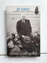 at ease: stories I tell to friends by D.D.Eisenhower in Ramstein, Germany