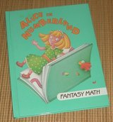 RARE Vintage 1993 Alice In Numberland I Love Math/Fantasy Math Hard Cover Book in Yorkville, Illinois