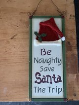 Be Naughty Save Santa The Trip Door sign Christmas Decor in Okinawa, Japan