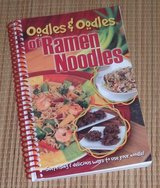 Oodles and Oodles of Ramen Noodles Spiral Bound Book Surprising Delicious Ways To Use Your Noodles in Plainfield, Illinois