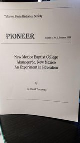 PIONEER - New Mexico Baptist College, Alamogordo, New Mexico -- An Experiment in Education in Alamogordo, New Mexico