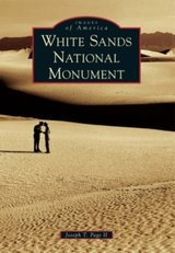 IMAGES OF AMERICA - White Sands National Monument in Alamogordo, New Mexico