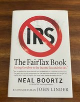 The Fairtax Book Saying Goodbye to the Income Tax and the IRS Hard Cover w Dust Jacket in Morris, Illinois