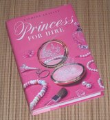 Princess for Hire Hard Cover Book w Dust Jacket in Morris, Illinois