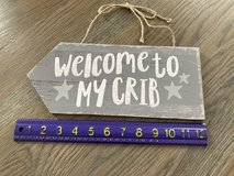Welcome to my Crib Wall Decor Sign in Plainfield, Illinois