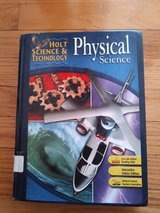 Holt Science & Technology: Student Edition Physical Science 2007 Student Edition in Naperville, Illinois