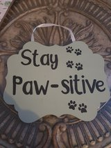 Handmade 'Stay Paw-sitive' Hanging Sign in Lakenheath, UK