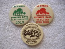 Pioneer / Grubstake Buttons in 29 Palms, California