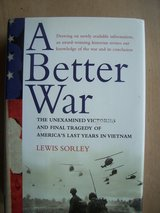Book:  A Better War, by Lewis Sorley in Mannheim, GE