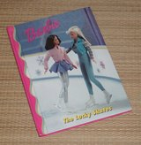 Vintage 1998 Barbie The Lucky Skates Hard Cover Book in Bolingbrook, Illinois