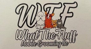 WHAT THE FLUFF MOBILE DOG & CAT- PET GROOMER in Kingwood, Texas
